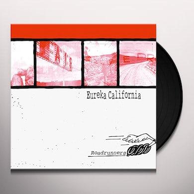Eureka California ROADRUNNERS Vinyl Record