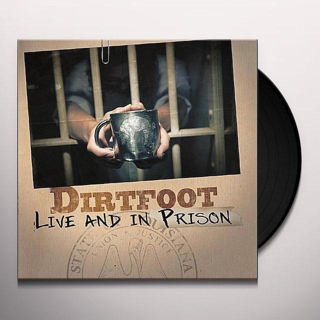 Dirtfoot LIVE & IN PRISON Vinyl Record
