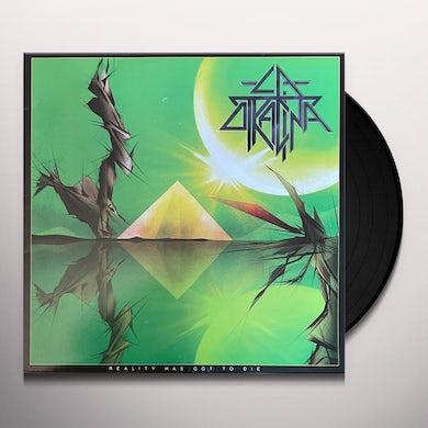 La Otracina REALITY HAS GOT TO DIE Vinyl Record