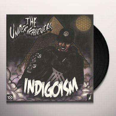 The Underachievers INDIGOISM Vinyl Record