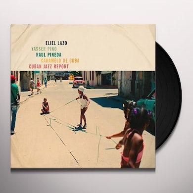 Eliel Lazo CUBAN JAZZ REPORT Vinyl Record