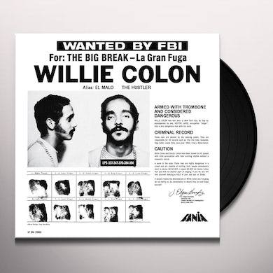 Willie Colon WANTED BY THE FBI / BIG BREAK: GRAN FUGA Vinyl Record