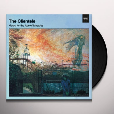 Clientele MUSIC FOR THE AGE OF MIRACLES Vinyl Record