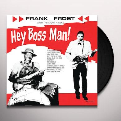 HEY BOSS MAN Vinyl Record