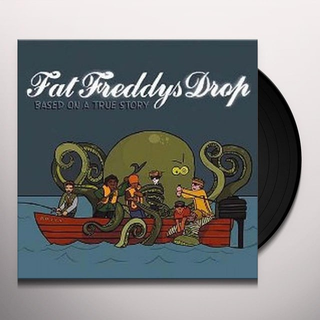 Fat Freddy's Drop BASED ON A TRUE STORY Vinyl Record