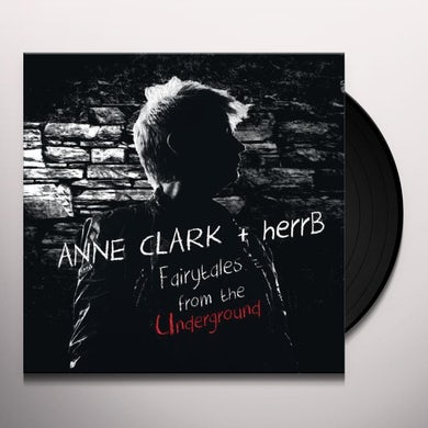 Anne Clark & Herr B FAIRYTALES FROM THE UNDERGROUND Vinyl Record