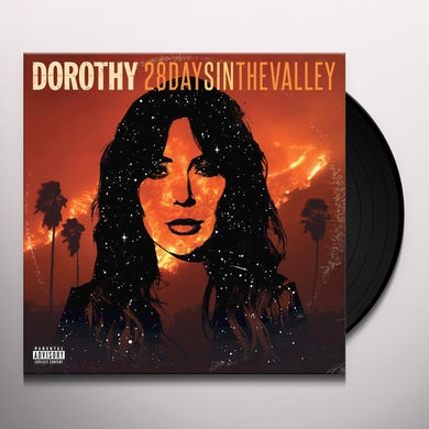 DOROTHY 28 DAYS IN THE VALLEY Vinyl Record