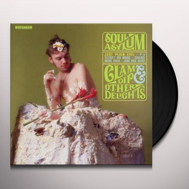 Soul Asylum CLAM DIP & OTHER DELIGHTS Vinyl Record