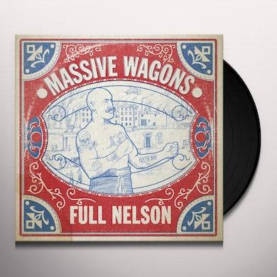 MASSIVE WAGONS FULL NELSON Vinyl Record