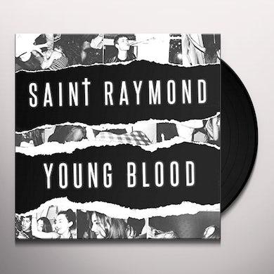 Saint Raymond YOUNG BLOOD Vinyl Record - UK Release