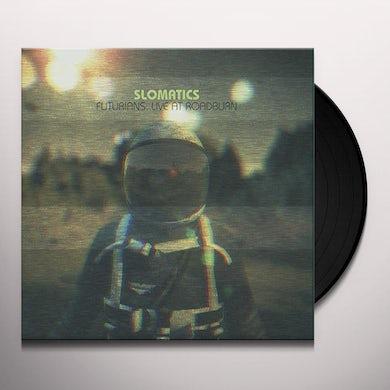 Slomatics FUTURIANS LIVE AT ROADBURN Vinyl Record