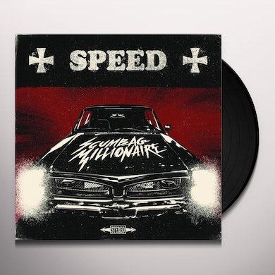 Scumbag Millionaire SPEED Vinyl Record