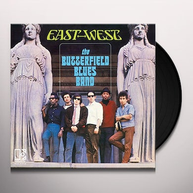 Butterfield Blues Band EAST WEST Vinyl Record