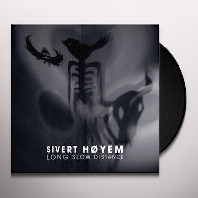 Sivert Hoyem LONG SLOW DISTANCE Vinyl Record