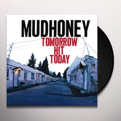 Mudhoney TOMORROW HIT TODAY Vinyl Record