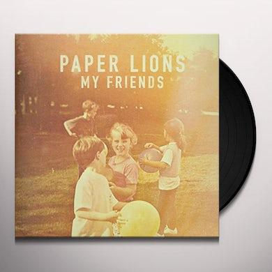 Paper Lions MY FRIENDS LP Vinyl Record
