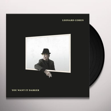 Leonard Cohen YOU WANT IT DARKER Vinyl Record
