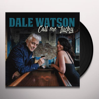 Dale Watson CALL ME LUCKY Vinyl Record