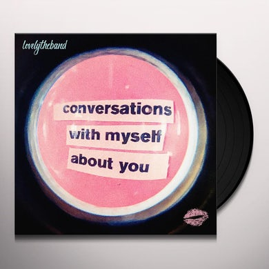 lovelytheband Conversations With Myself About You Vinyl Record