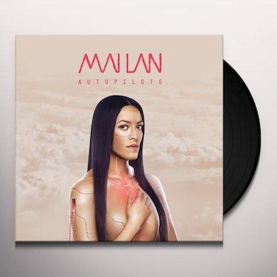Mai Lan AUTOPILOTE Vinyl Record