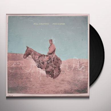 Will Stratton POST EMPIRE Vinyl Record