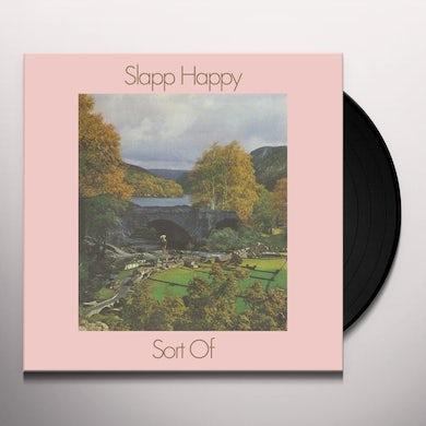 Slapp Happy SORT OF Vinyl Record