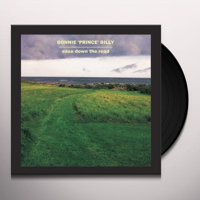 Bonnie Prince Billy EASE DOWN THE ROAD Vinyl Record