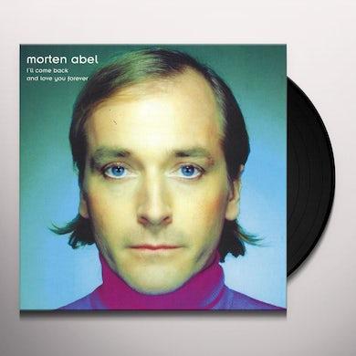 Morten Abel I'LL COME BACK & LOVE YOU FOREVER Vinyl Record