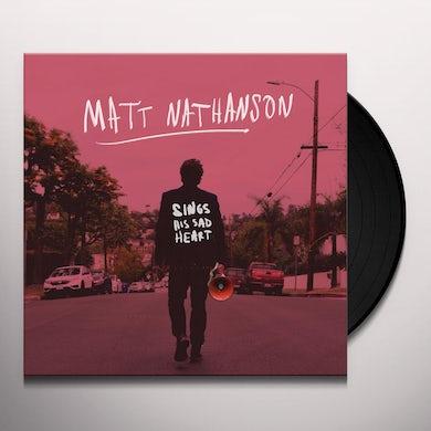 Matt Nathanson SINGS HIS SAD HEART Vinyl Record