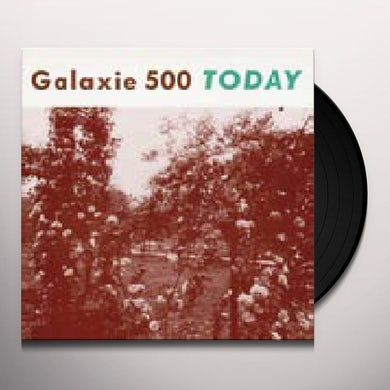 Galaxie 500 TODAY Vinyl Record