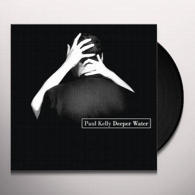 Paul Kelly DEEPER WATER Vinyl Record