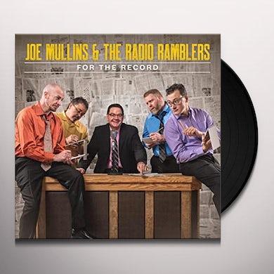 Joe Mullins & Radio Ramblers FOR THE RECORD Vinyl Record