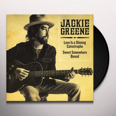 Jackie Greene LOVE IS A SHINING CATASTROPHE Vinyl Record