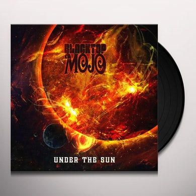 Blacktop Mojo UNDER THE SUN Vinyl Record
