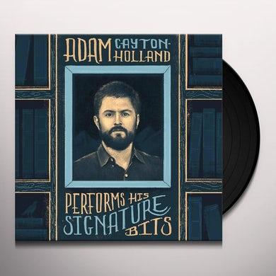 ADAM CAYTON-HOLLAND PERFORMS HIS SIGNATURE BITS Vinyl Record