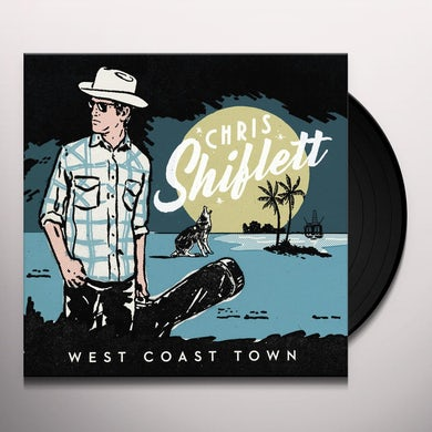 Chris Shiflett WEST COAST TOWN Vinyl Record