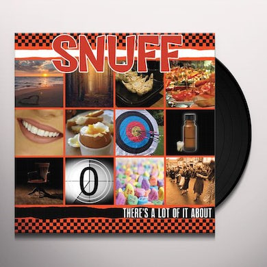 Snuff THERE'S A LOT OF IT ABOUT Vinyl Record