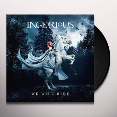 Inglorious WE WILL RIDE Vinyl Record