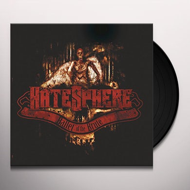 Hatesphere BALLET OF THE BRUTE Vinyl Record