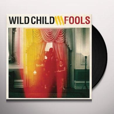 Wild Child FOOLS Vinyl Record