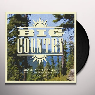 Big Country WE'RE NOT IN KANSAS VOL 4 Vinyl Record