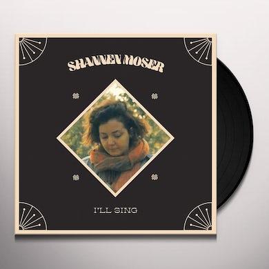 Shannen Moser I'LL SING Vinyl Record