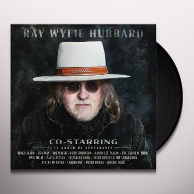 Ray Wylie Hubbard CO-STARRING Vinyl Record