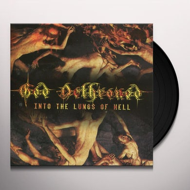 God Dethroned INTO THE LUNGS OF HELL Vinyl Record