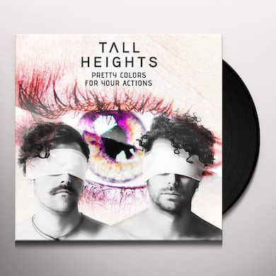 Tall Heights PRETTY COLORS FOR YOUR ACTIONS Vinyl Record