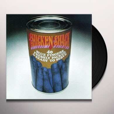 Chicken Shack 40 BLUE FINGERS FRESHLY PACKED & READY TO SERVE Vinyl Record