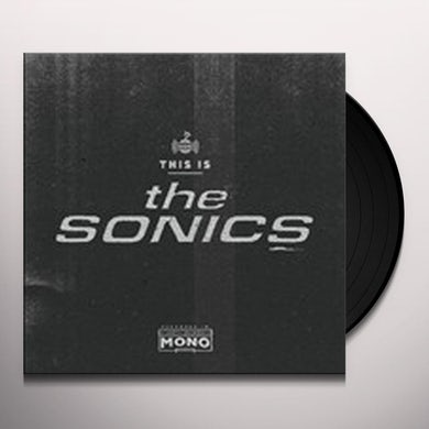 THIS IS THE SONICS Vinyl Record