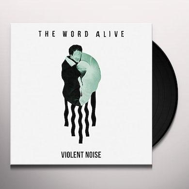 The Word Alive VIOLENT NOISE Vinyl Record