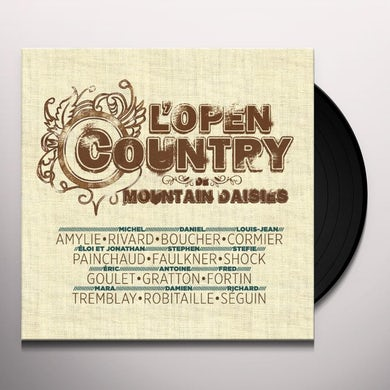 Mountain Daisies L'OPEN COUNTRY DE Vinyl Record