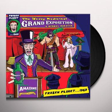 Frozen Planet 1969 HEAVY MEDICINAL GRAND EXPOSITION Vinyl Record